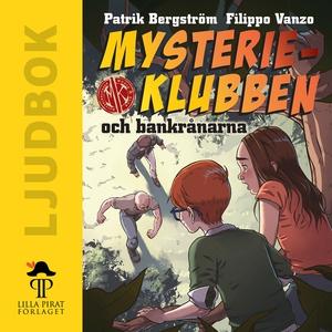 Mysterieklubben och bankrånarna (ljudbok) av Pa