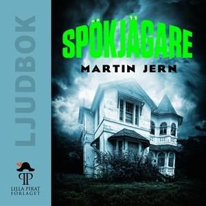 Spökjägare (ljudbok) av Martin Jern