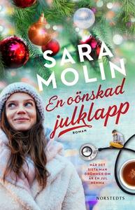 En oönskad julklapp (e-bok) av Sara Molin