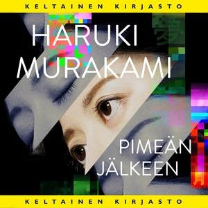 Pimeän jälkeen (ljudbok) av Haruki Murakami