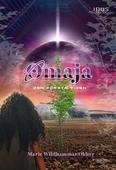Omaja: Den första tiden