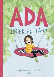 Ada löser en tand (e-bok) av Malin Clausson
