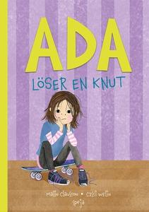 Ada löser en knut (e-bok) av Malin Clausson