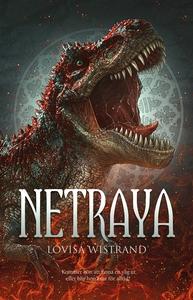 Netraya (e-bok) av Lovisa Wistrand