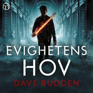 Evighetens hov (ljudbok) av Dave Rudden