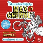 Den otursförföljde Max Crumbly #3: Marodörernas mästare