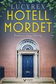 Lucy Rex : Hotellmordet