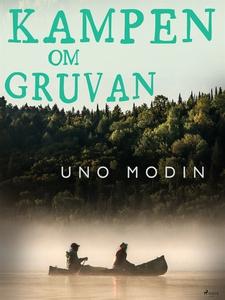 Kampen om gruvan (e-bok) av Uno Modin