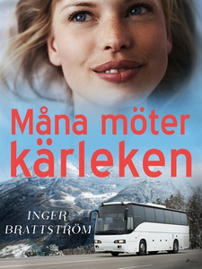 Måna möter kärleken (e-bok) av Inger Brattström