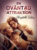 En oväntad attraktion - erotisk novell