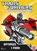 Transformers Prime - Optimus i fara