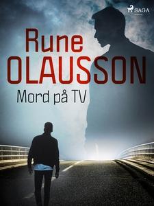 Mord på TV (e-bok) av Rune Olausson