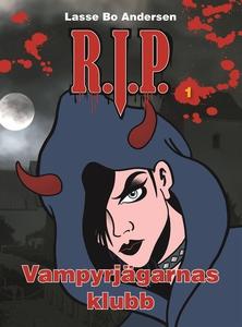 R.I.P. 1 - Vampyrjägarnas klubb (e-bok) av Lass