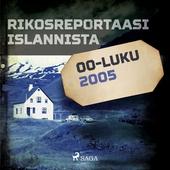 Rikosreportaasi Islannista 2005