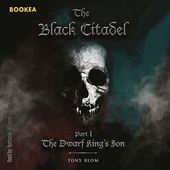 The Black citadel - The Dwarf King's Son