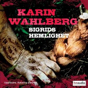 Sigrids hemlighet (ljudbok) av Karin Wahlberg