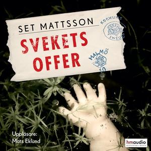 Svekets offer (ljudbok) av Set Mattsson