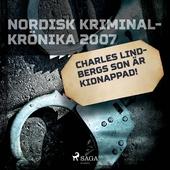 Charles Lindberghs son är kidnappad!