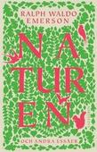 Naturen : och andra essäer