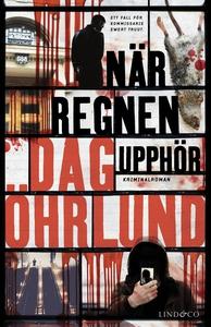 När regnen upphör (e-bok) av Dag Öhrlund