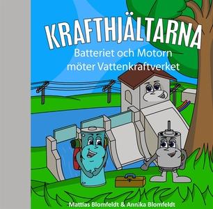 Batteriet & Motorn möter Vattenkraftverket (e-b