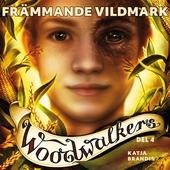 Woodwalkers del 4: Främmande vildmark
