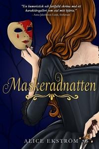Maskeradnatten (e-bok) av Alice Ekström