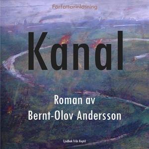 Kanal (ljudbok) av Bernt-Olov Andersson