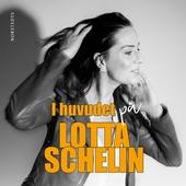 I huvudet på Lotta Schelin