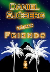 Nästan Friends (e-bok) av Daniel Sjöberg