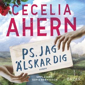 PS. Jag älskar dig (ljudbok) av Cecelia Ahern