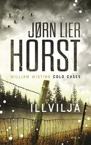 Illvilja Cold Cases #3 (e-bok) av Jørn Lier Hor