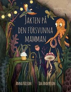 Jakten på den försvunna mamman (e-bok) av Anna
