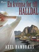 En kvinna for till Halldal