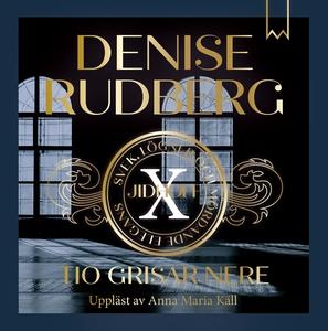 Tio grisar nere (ljudbok) av Denise Rudberg