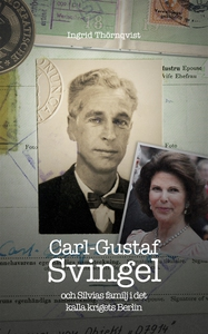 Carl-Gustaf Svingel och Silvias familj i det ka