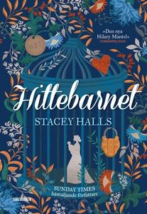 Hittebarnet (e-bok) av Stacey Halls