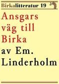 Ansgars väg till Birka. Birkalitteratur nr 19. Återutgivning av text från 1926