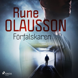 Förfalskaren (ljudbok) av Rune Olausson