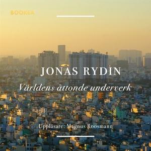 Världens åttonde underverk (ljudbok) av Jonas R