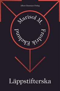 Läppstifterska (e-bok) av Fredrik Ekelund