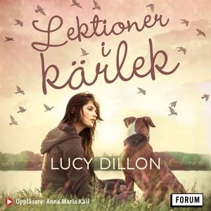 Lektioner i kärlek (ljudbok) av Lucy Dillon