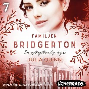 Familjen Bridgerton: En oförglömlig kyss (ljudb