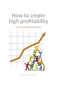 How to create high profitability - The four fou