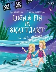 Lugn & Fin på skattjakt (e-bok) av Nina Statheu