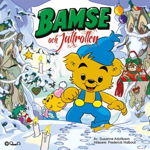 Bamse och jultrollen (ljudbok) av Susanne Adolf