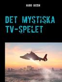 Det mystiska TV-spelet: Ett äventyr