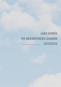 En dramatikers dagbok 20152019 (e-bok) av Lars