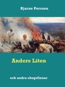 Anders Liten: och andra skogsfinnar