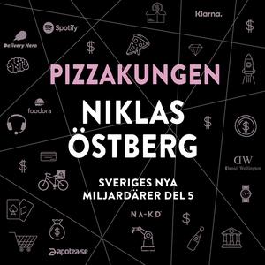 Sveriges nya miljardärer (5) : Pizzakungen Nikl